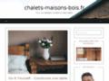 Détails : www.chalets-maisons-bois.fr
