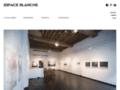Voir la fiche détaillée : Art contemporain Espace Blanche contemporary art gallery/expositions