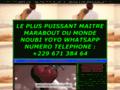 Détails : LE PLUS PUISSANT MAITRE MARABOUT DU MONDE NOUBI YOYO WHATSAPP NUMERO TELEPHONE : +229 671 384 64