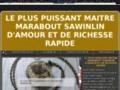 Détails : LE PLUS PUISSANT MAITRE MARABOUT SAWINLIN D'AMOUR ET DE RICHESSE RAPIDE