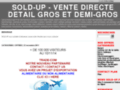 SOLD-UP  -                  VENTE DIRECTE DETAIL GROS ET DEMI-GROS