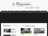Agence Le Marchand Conseil Immobilier : votre conseiller proche de chez vous