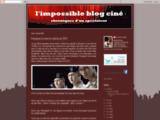 limpossibleblogcine.blogspot.fr