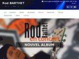 Rod Barthet site Officiel