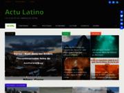 Actu Latino - L'actualité en Amérique Latine