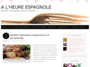 A l´heure Espagnole - Recettes de Cuisine en Espagne