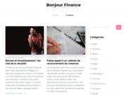 Ne ratez plus les actualités sur la finance, l'investissement et l'économie sur Bonjour Finance
