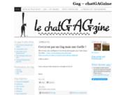 Le ChatGAGzine ouvre ses portes