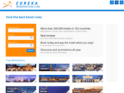Réservez votre hôtel dans le monde entier avec Eureka Réservation