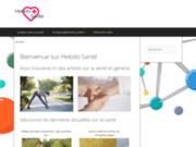 Hebdo Santé, vos actualités sur la santé en général