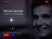 screenshot http://www.hervelacroix.com hervé lacroix, comédien voix off professionnel.