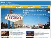 Guide des meilleurs hôtels de Las Vegas