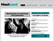 Meetland permet de retrouver une personne croisée par hasard. Site de recherche de personne