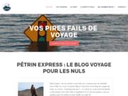 Pétrin Express - Blog Voyage Approximatif