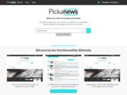 Pickanews : Nouvelles fonctionnalités depuis aujourd'hui