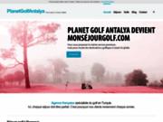 screenshot http://www.planetgolfantalya.com/ séjour de golf en Turquie
