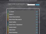 screenshot http://www.riad-hotel-ouarzazate.com le riad pégase