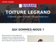Toiture Legrand, un spécialiste de choix pour les travaux sur les toitures