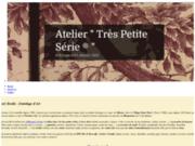 screenshot http://www.trespetiteserie.com atelier très petite série