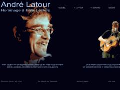 Site Détails : André Latour - Site officiel - Hommage à Félix Leclerc