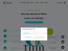 Site Détails : Adoucisseurs d'eau TnM. TnM, l'eau qu'on aime !