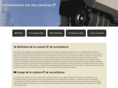 En quoi se distingue la caméra IP de surveillance ?