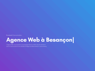 Détails : BROADPEAK COMMUNICATION, agence web à Dijon