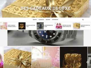 Détails : Cadeaux.luxe