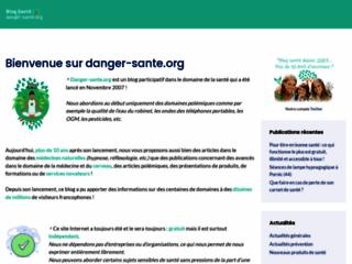 Danger Santé : Effet Santé - Risque Santé sur http://www.danger-sante.org