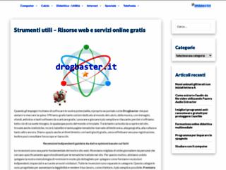 Info: Scheda e opinioni degli utenti : Drogbaster.it - Servizi e Risorse Web gratis, scarica gratis