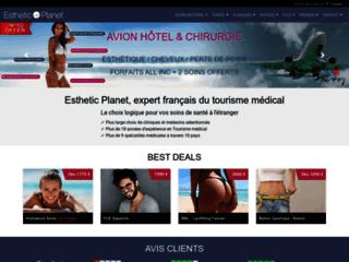 Chirurgie esthétique et beauté à l'étranger sur http://www.esthetic-planet.com