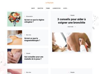 Le Mag Santé, un magazine en ligne pour le bien-être et de santé
