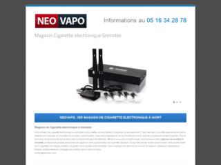 Détails : Cigarette électronique à Grenoble (Isère) - Neovapo