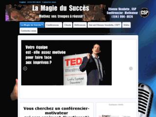 Etienne Vendette, conférencier-motivateur - conférence de motivation: La Magie du Succès
