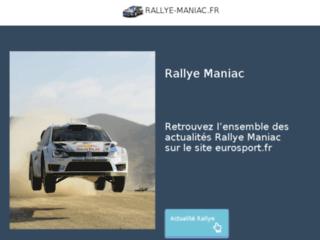Rallye Maniac | Tous sur le Rallye en France | Videos | Photos |Infos