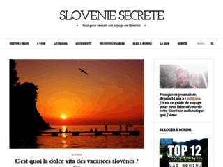 Slovénie secrète : Le guide de la Slovénie