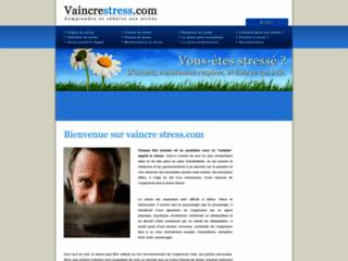Vaincre stress - Comprendre et résuire son stress sur http://www.vaincre-stress.com