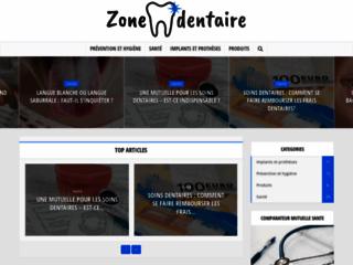 Zonedentaire.com : le blog des soins dentaires