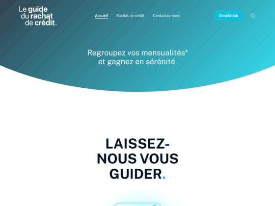 Détails : Guide-rachat-crédit.com - Votre meilleur partenaire pour le rachat de crédit