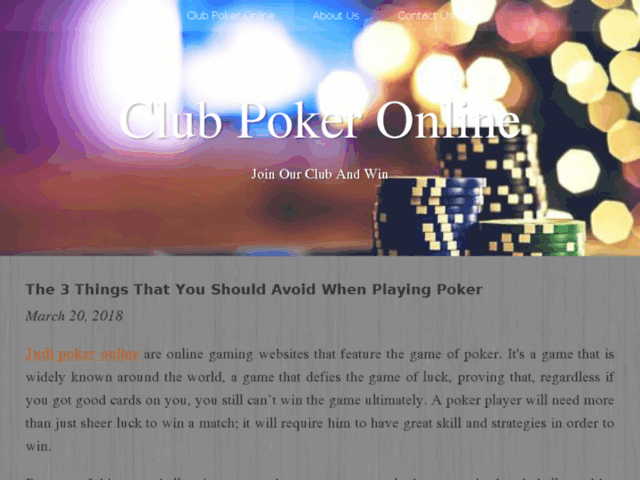 The 3 Things That You Should Avoid When Playing Poker