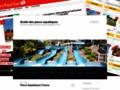 Voir la fiche détaillée : Guide des parcs aquatiques en France et pays proches