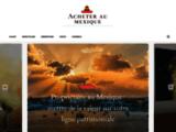 Acheter au Mexique | le site francophone d'annonces immobilières au Mexique