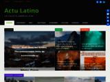Actu Latino : l'actualité des pays d'Amérique Latine