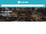Allmynews - Votre nouveau blog d'actualité du web