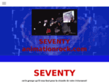 Site du groupe SEVENTY - animationrock.com
