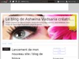 Le blog de Ashwina Vadsaria