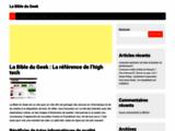 La Bible du Geek : La référence de l'high tech - BDG