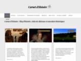 Carnet d'Histoire : Visite de châteaux et anecdotes historiques