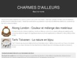 Charmes d'Ailleurs, bijoux fantaisie et objets de décoration.
