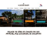 Village Vacances loisirs - Location en Sud Ardeche près de Vallon Pont d'Arc - La clé des champs - Montréal - Ardèche
